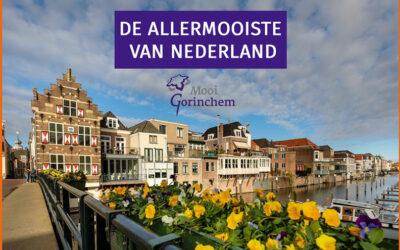 NIEUWS   Gorinchem is de allermooiste vestingstad van Nederland!